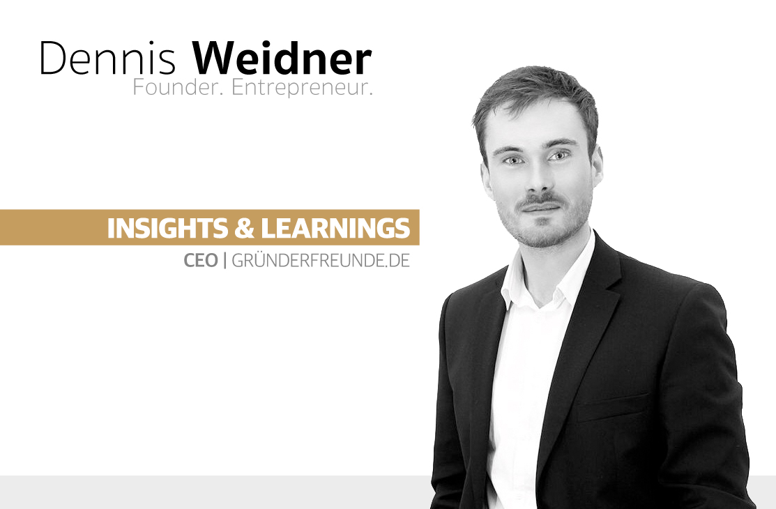 dennis_weidner_learnings_insights_gruenderfreunde